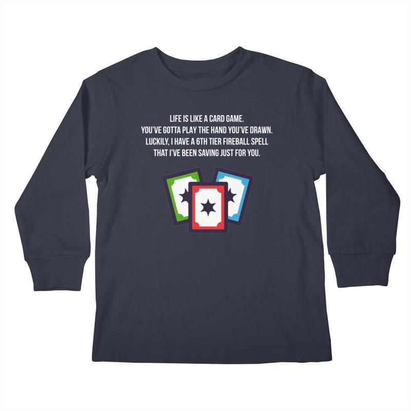 Life Is Like A Card Game... Kids Longsleeve T-Shirt by My Shirty Life