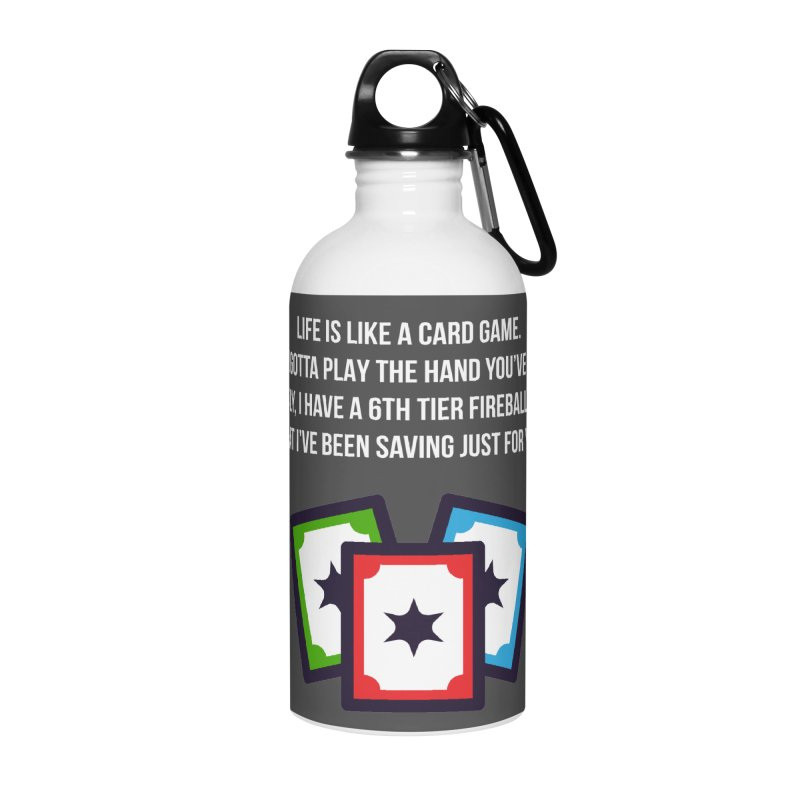 Life Is Like A Card Game... Accessories Water Bottle by My Shirty Life
