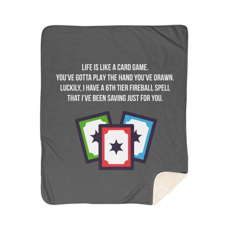 Life Is Like A Card Game... Home Sherpa Blanket Blanket by My Shirty Life
