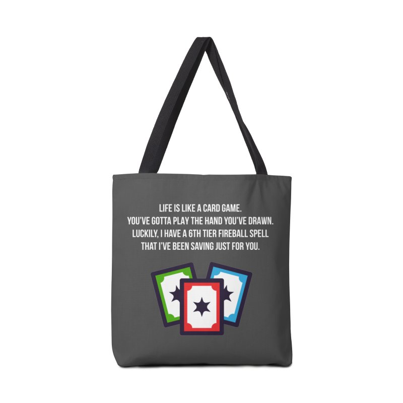 Life Is Like A Card Game... Accessories Tote Bag Bag by My Shirty Life