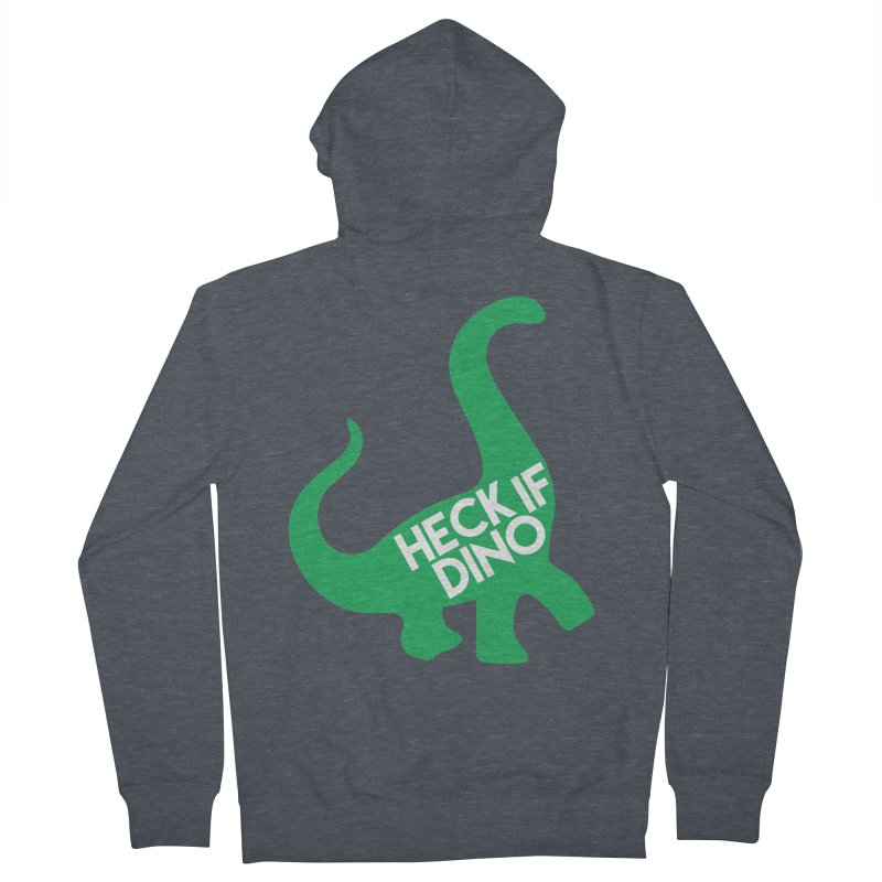 Heck If Dino Men's French Terry Zip-Up Hoody by My Shirty Life