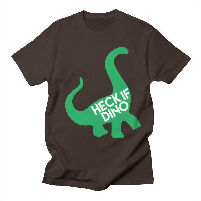 Heck If Dino Men's Regular T-Shirt by My Shirty Life