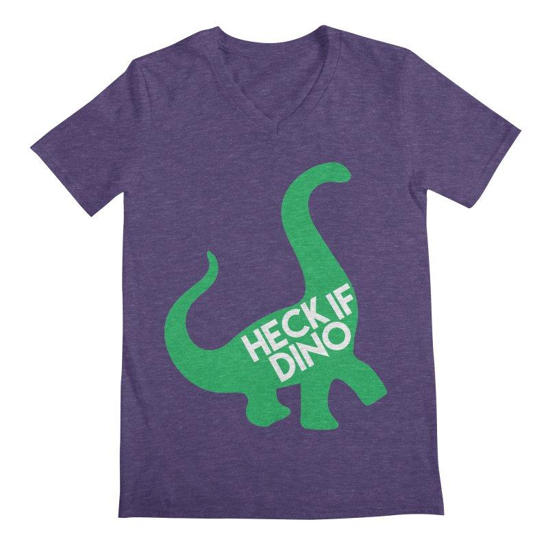 Heck If Dino Men's Regular V-Neck by My Shirty Life