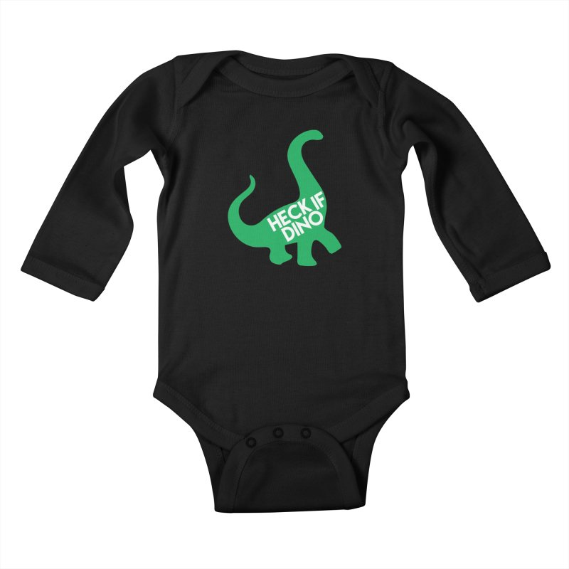 Heck If Dino Kids Baby Longsleeve Bodysuit by My Shirty Life