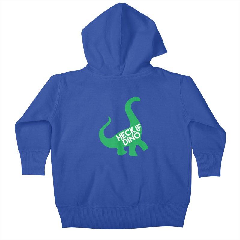 Heck If Dino Kids Baby Zip-Up Hoody by My Shirty Life