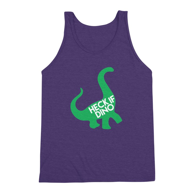 Heck If Dino Men's Triblend Tank by My Shirty Life