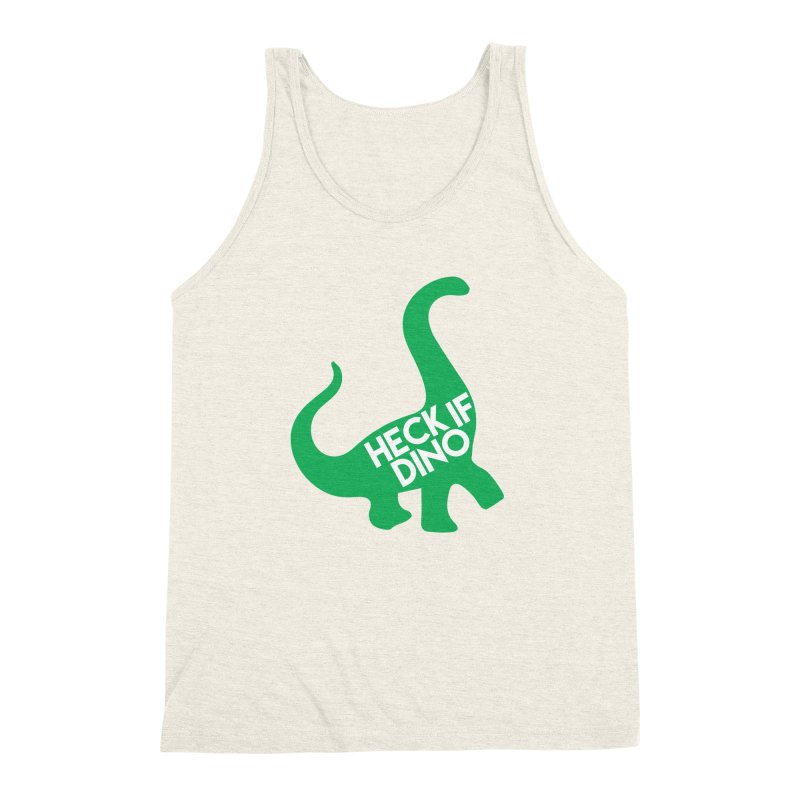 Heck If Dino Men's Triblend Tank by My Shirty Life