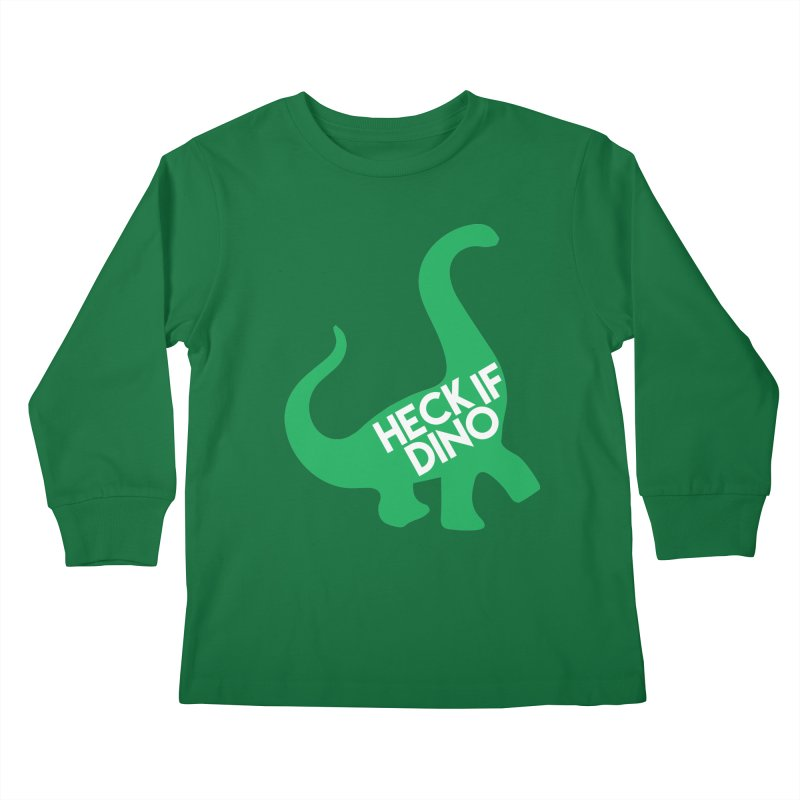 Heck If Dino Kids Longsleeve T-Shirt by My Shirty Life