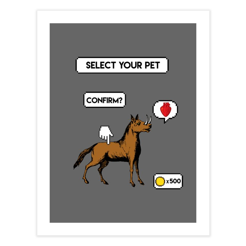 Select Your Pet v1.0 Home Fine Art Print by My Shirty Life