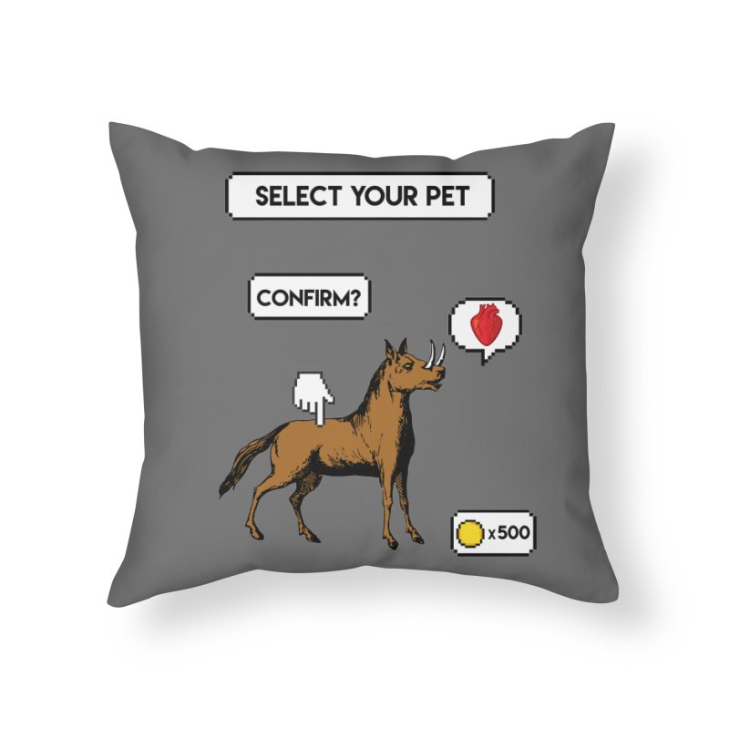 Select Your Pet v1.0 Home Throw Pillow by My Shirty Life