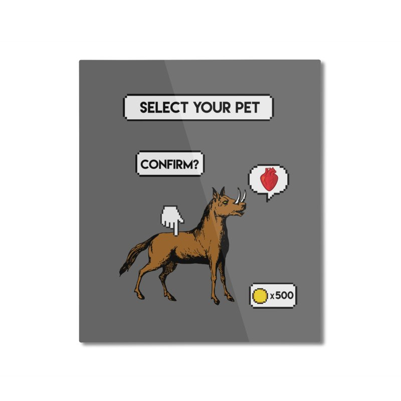 Select Your Pet v1.0 Home Mounted Aluminum Print by My Shirty Life