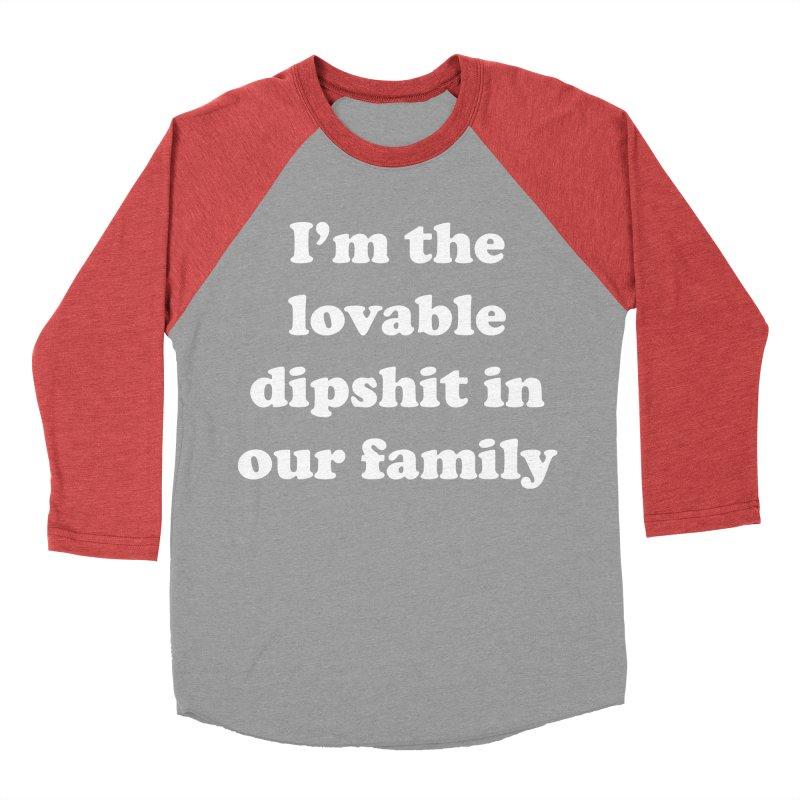 The Lovable Dipshit Women's Baseball Triblend Longsleeve T-Shirt by My Shirty Life