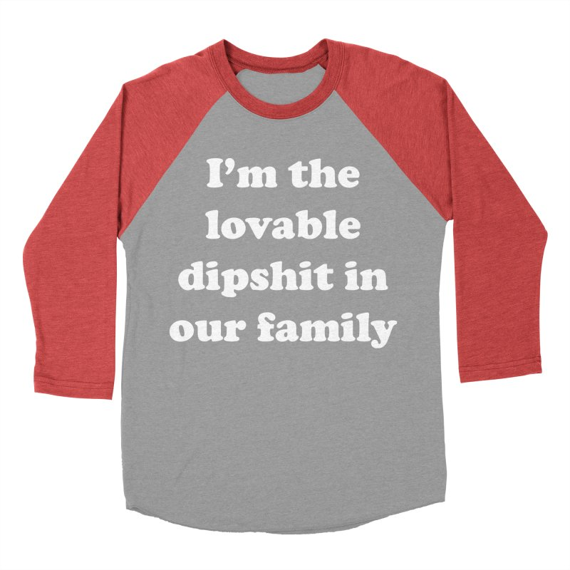 The Lovable Dipshit Men's Baseball Triblend Longsleeve T-Shirt by My Shirty Life