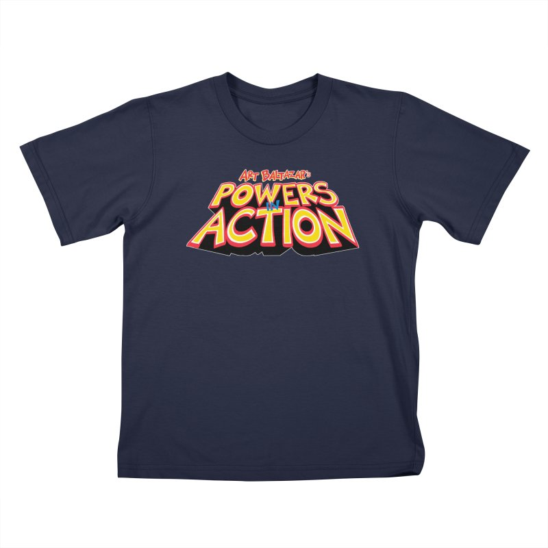 POWERS IN ACTION Kids T-Shirt by Art Baltazar