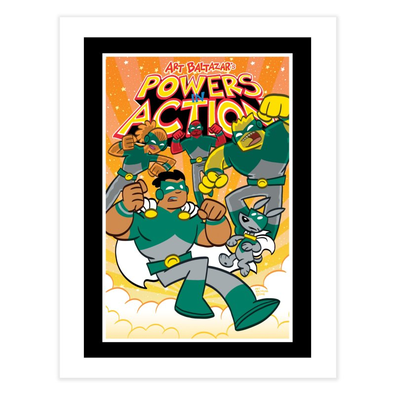 POWERS IN ACTION #4 COVER! Home Fine Art Print by Art Baltazar