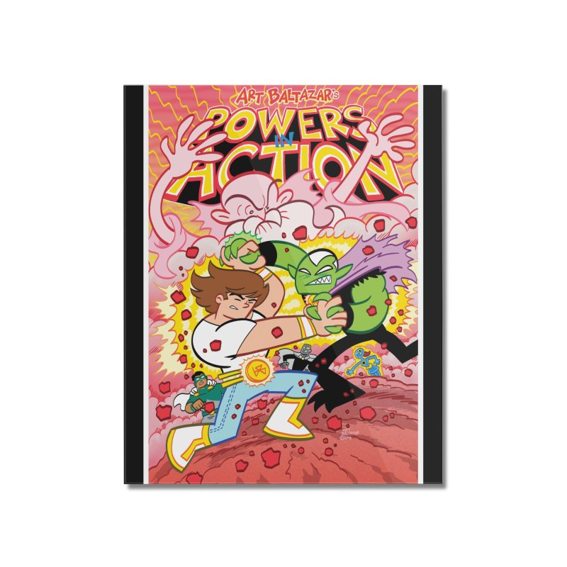 POWERS IN ACTION #3 COVER! Home Mounted Acrylic Print by Art Baltazar