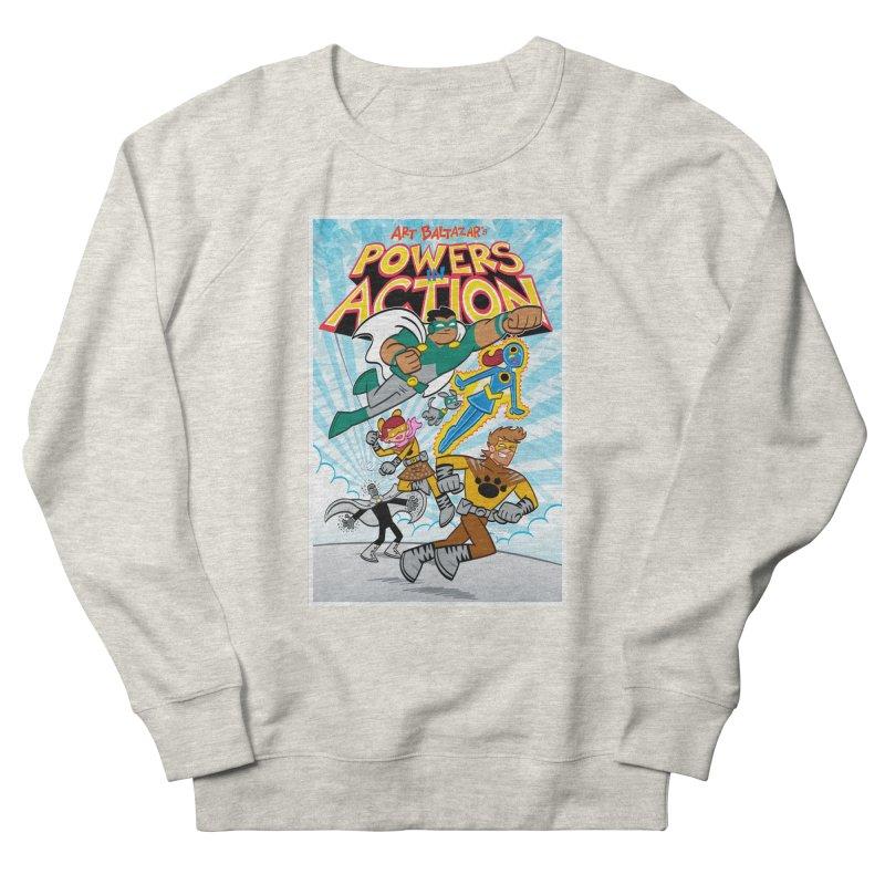 POWERS IN ACTION #1 COVER! Women's Sweatshirt by Art Baltazar
