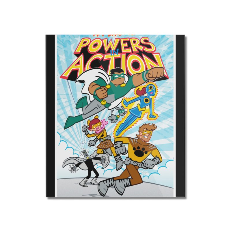 POWERS IN ACTION #1 COVER! Home Mounted Acrylic Print by Art Baltazar