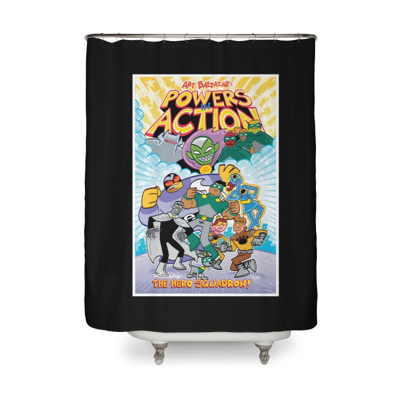 POWERS IN ACTION: THE HERO SQUADRON! Home Shower Curtain by Art Baltazar