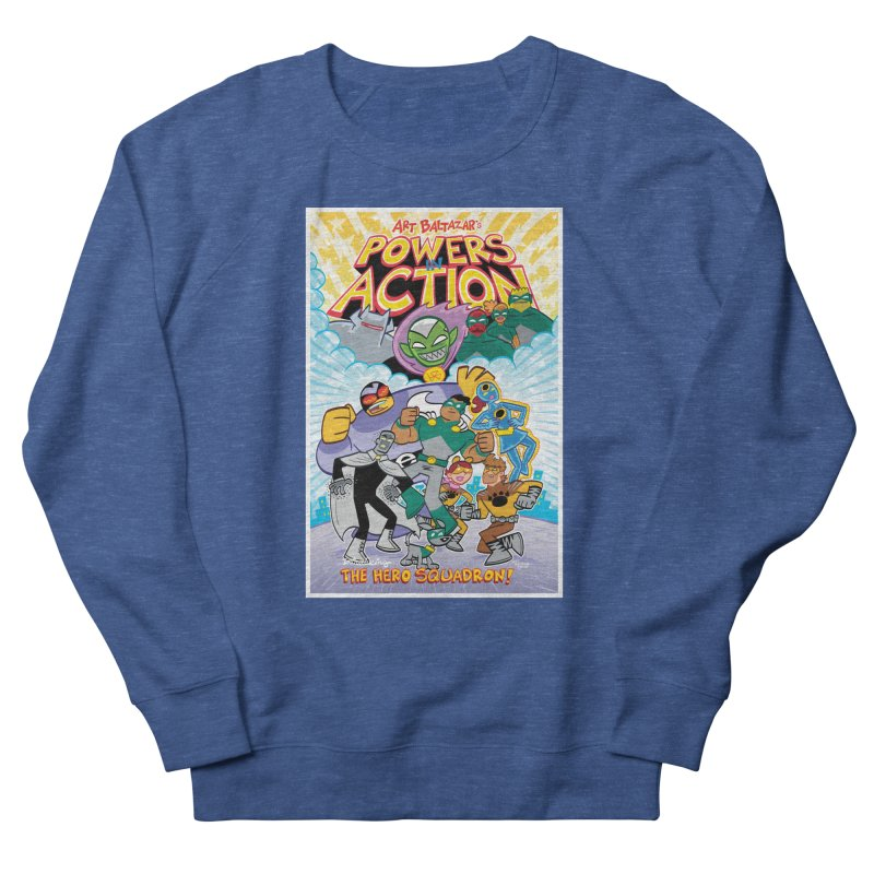 POWERS IN ACTION: THE HERO SQUADRON! Men's Sweatshirt by Art Baltazar