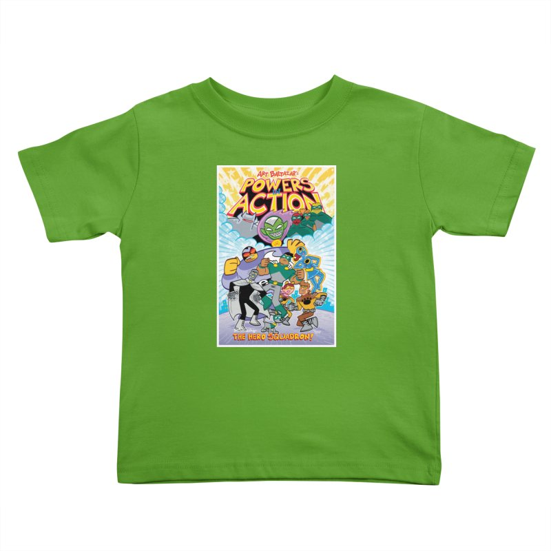 POWERS IN ACTION: THE HERO SQUADRON! Kids Toddler T-Shirt by Art Baltazar