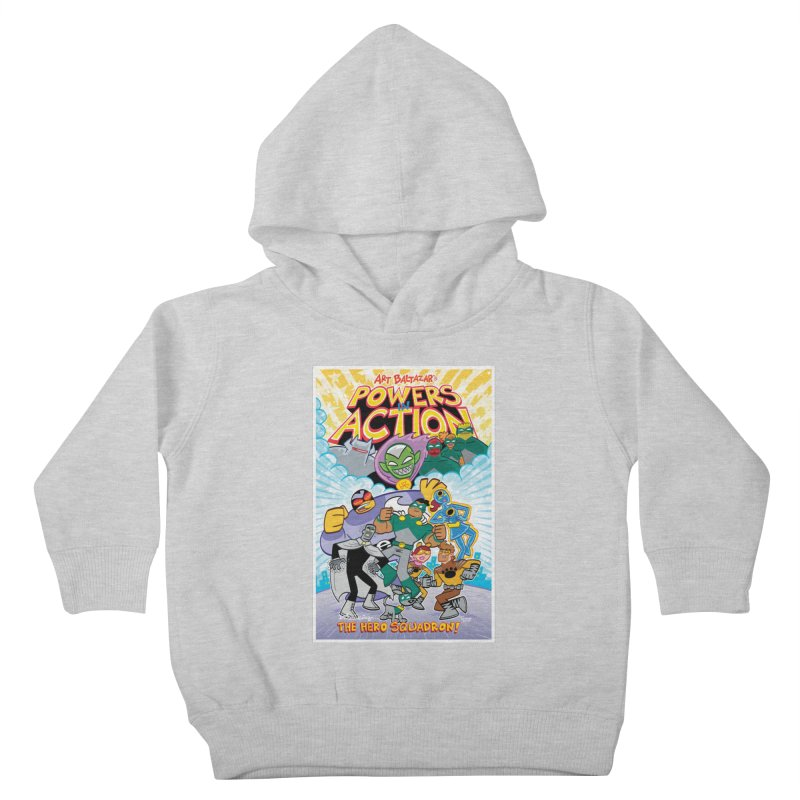 POWERS IN ACTION: THE HERO SQUADRON! Kids Toddler Pullover Hoody by Art Baltazar