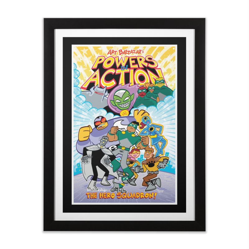 POWERS IN ACTION: THE HERO SQUADRON! Home Framed Fine Art Print by Art Baltazar
