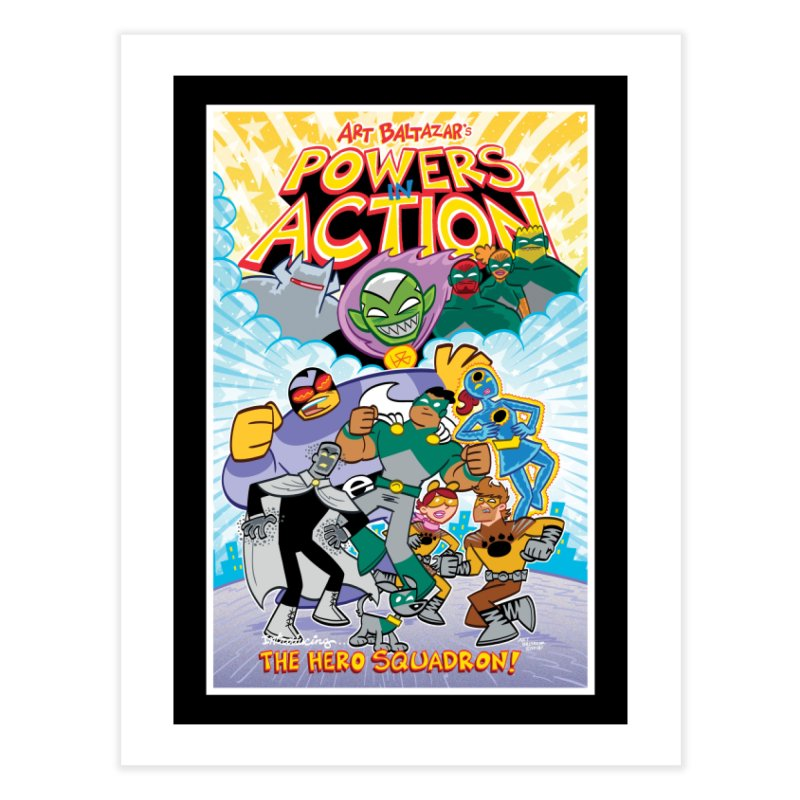 POWERS IN ACTION: THE HERO SQUADRON! Home Fine Art Print by Art Baltazar