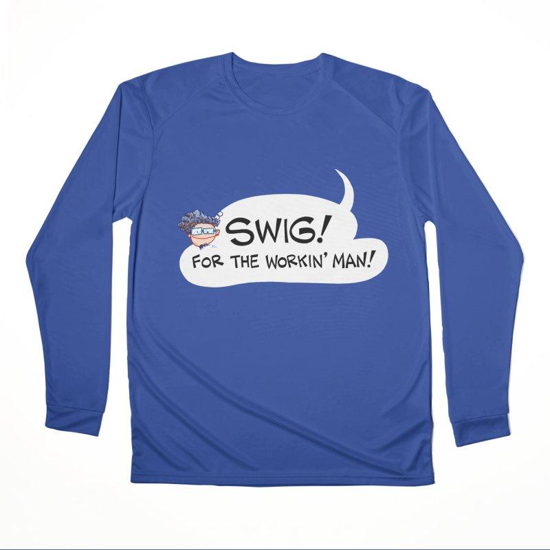 SWIG! For the Workin' Man! Men's Longsleeve T-Shirt by Art Baltazar