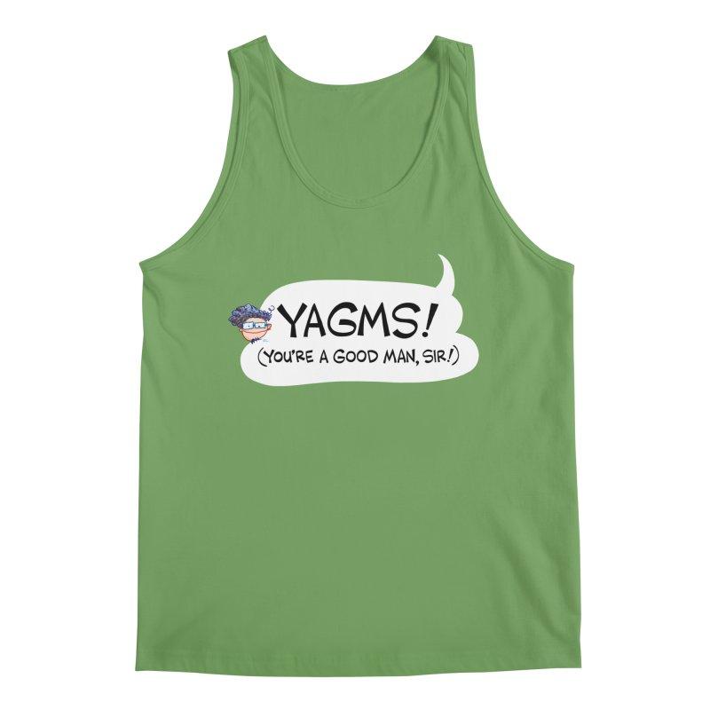 YAGMS! (you're a good man, sir!) Men's Tank by Art Baltazar