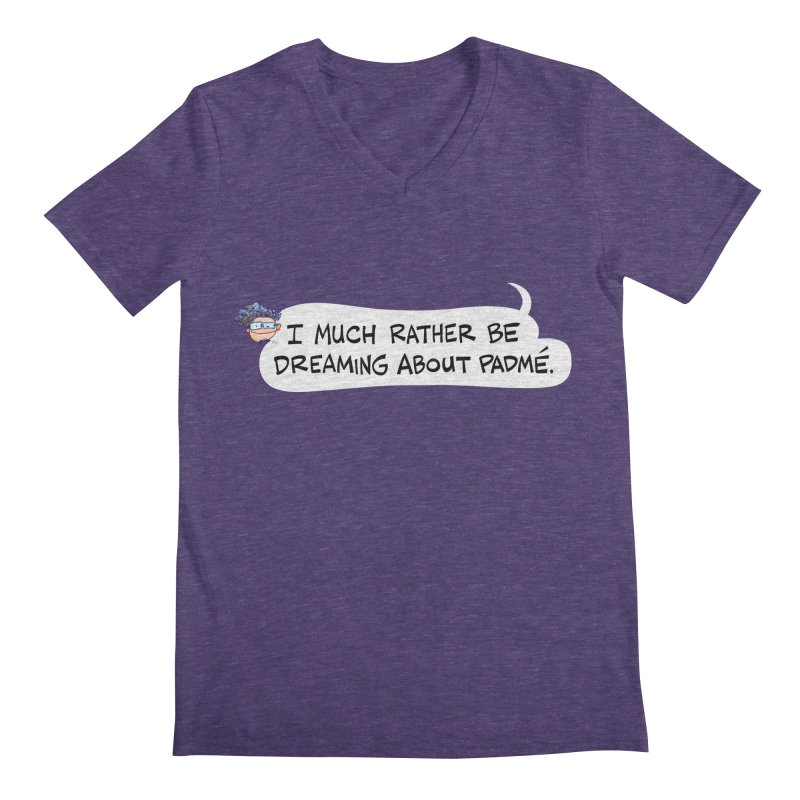 I Much Rather Be Dreaming About PADME. Men's V-Neck by Art Baltazar