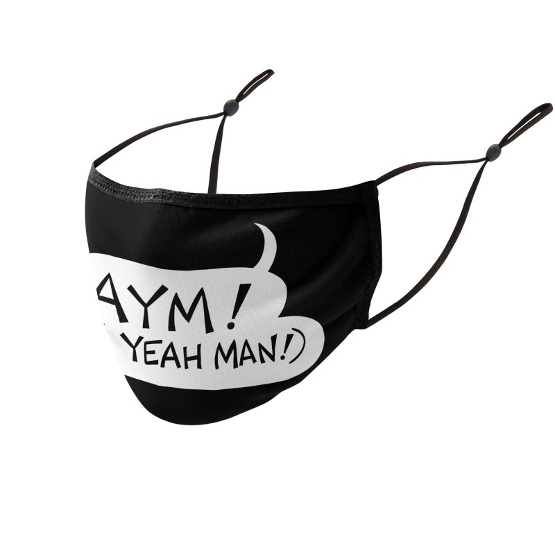 AYM! (AW YEAH MAN!) Accessories Face Mask by Art Baltazar