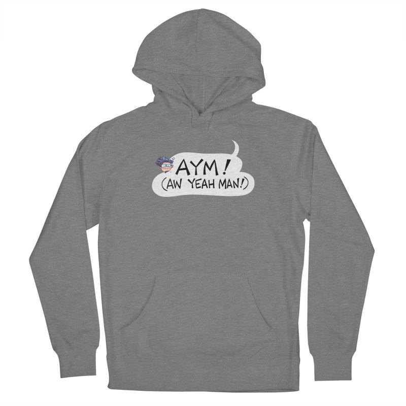 AYM! (AW YEAH MAN!) Women's Pullover Hoody by Art Baltazar