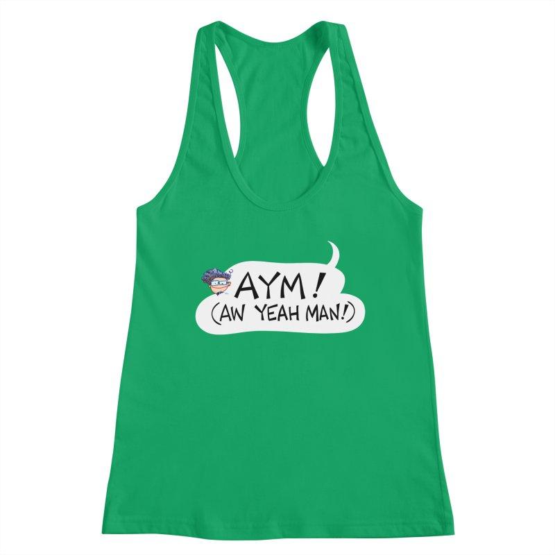 AYM! (AW YEAH MAN!) Women's Tank by Art Baltazar