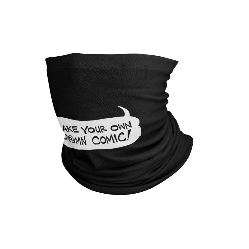 MAKE YOUR OWN D@MN COMIC! Accessories Neck Gaiter by Art Baltazar