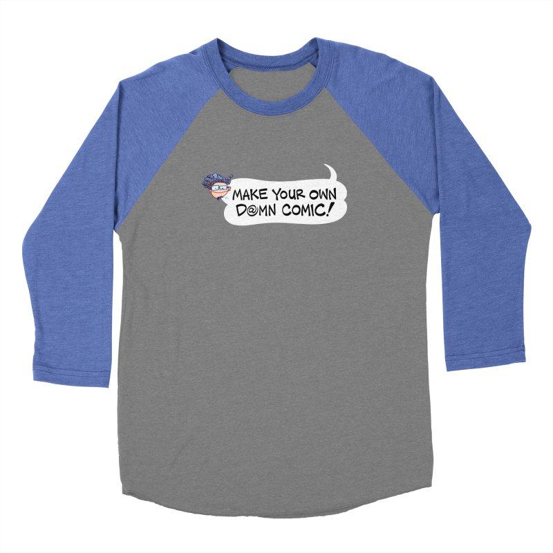 MAKE YOUR OWN D@MN COMIC! Women's Longsleeve T-Shirt by Art Baltazar