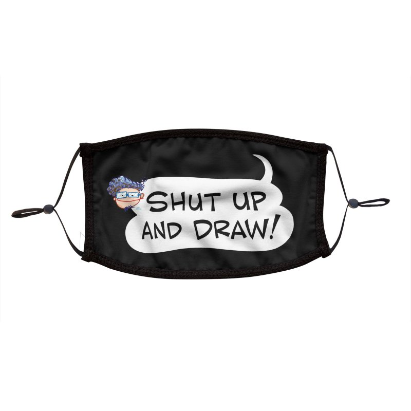 SHUT UP AND DRAW! Accessories Face Mask by Art Baltazar