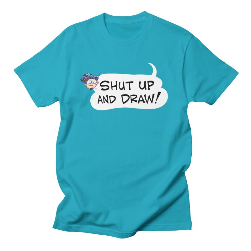 SHUT UP AND DRAW! Men's T-Shirt by Art Baltazar