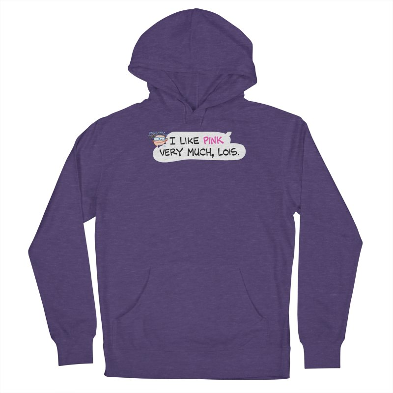 I like PINK very much, Lois. Men's Pullover Hoody by Art Baltazar