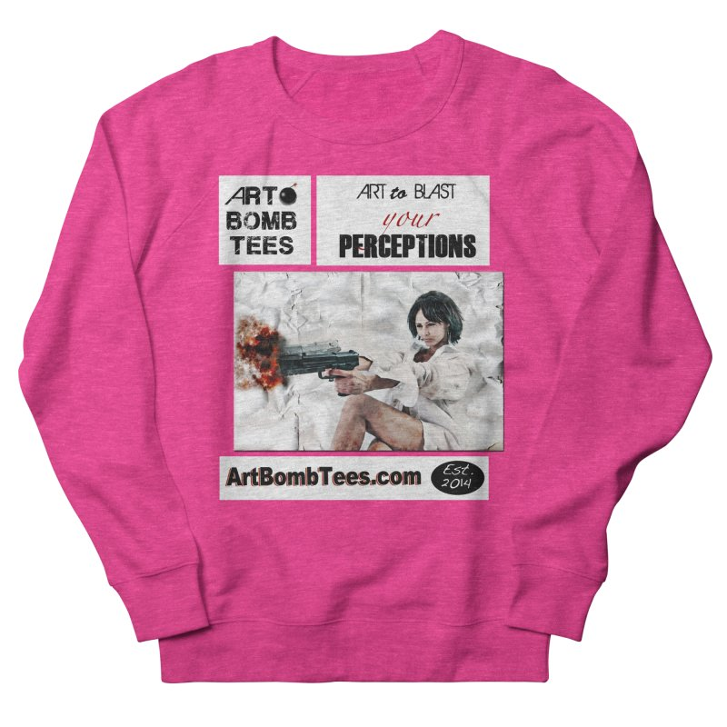 Art to Blast Your Perceptions Women's Sweatshirt by artbombtees's Artist Shop