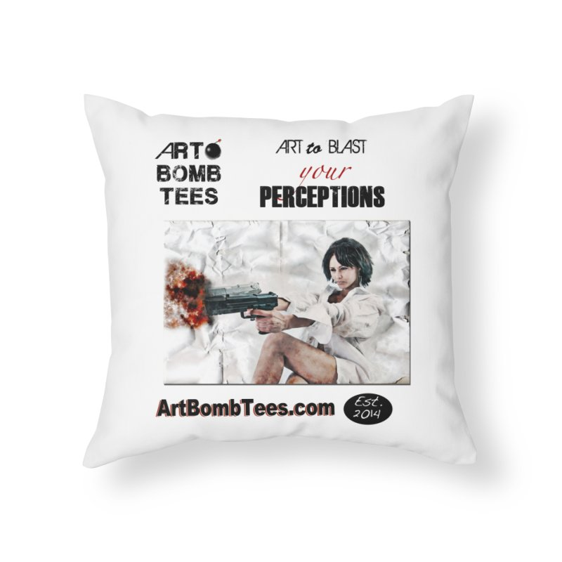 Art to Blast Your Perceptions Home Throw Pillow by artbombtees's Artist Shop