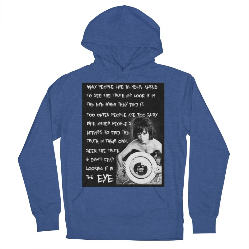 Eye of the Beholder - Seek Truth Women's Pullover Hoody by artbombtees's Artist Shop