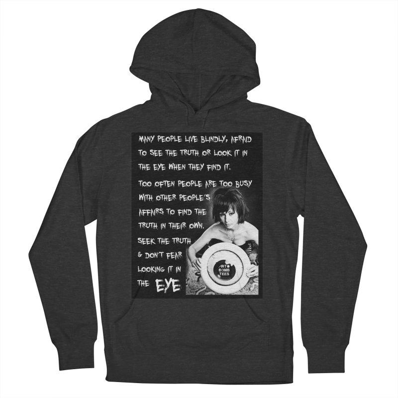 Eye of the Beholder - Seek Truth Men's Pullover Hoody by artbombtees's Artist Shop