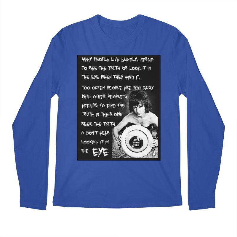 Eye of the Beholder - Seek Truth Men's Longsleeve T-Shirt by artbombtees's Artist Shop