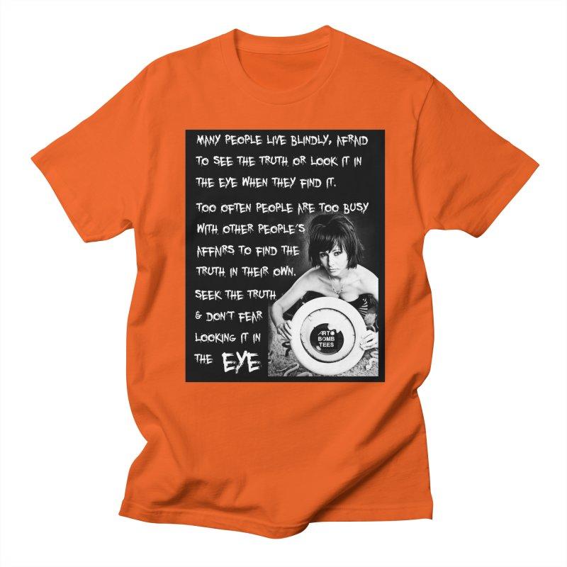 Eye of the Beholder - Seek Truth Men's T-shirt by artbombtees's Artist Shop
