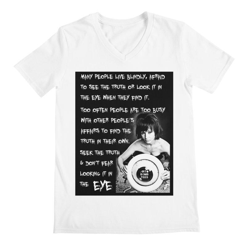 Eye of the Beholder - Seek Truth Men's V-Neck by artbombtees's Artist Shop