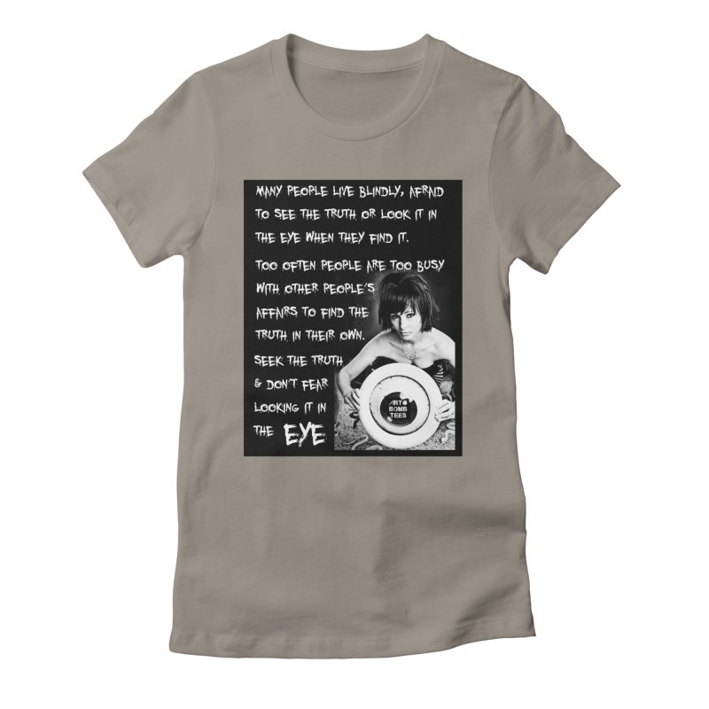 Eye of the Beholder - Seek Truth Women's Fitted T-Shirt by artbombtees's Artist Shop