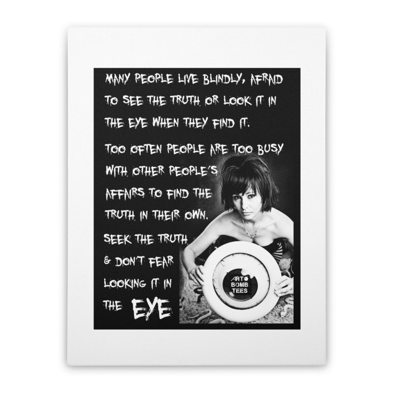 Eye of the Beholder - Seek Truth Home Stretched Canvas by artbombtees's Artist Shop