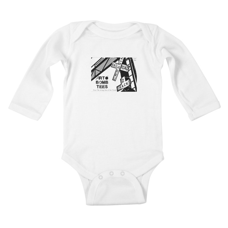 Wrong Side of The Tracks Kids Baby Longsleeve Bodysuit by artbombtees's Artist Shop