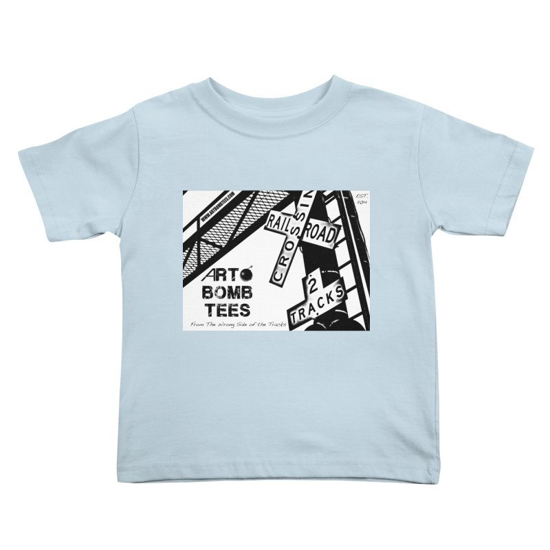 Wrong Side of The Tracks Kids Toddler T-Shirt by artbombtees's Artist Shop